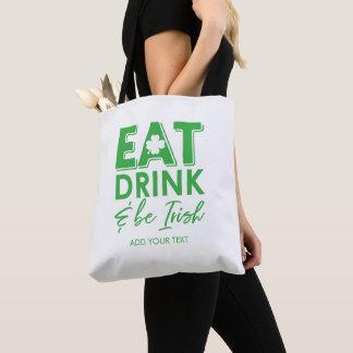 Bolsa Tote Coma, bebida & seja o dia de St Patrick irlandês