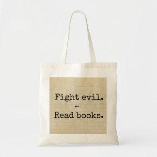 """Bolsa Tote Da """"mau luta. Leia livros """""""