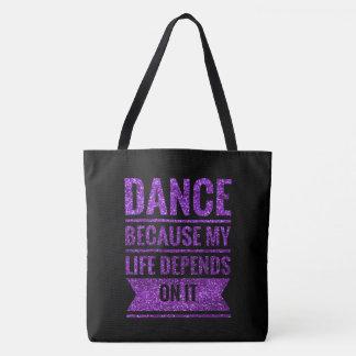 Bolsa Tote Dance porque minha vida depende dela