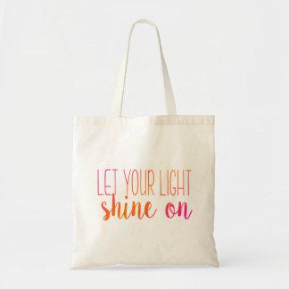 Bolsa Tote Deixe seu brilho claro na sacola cor-de-rosa e