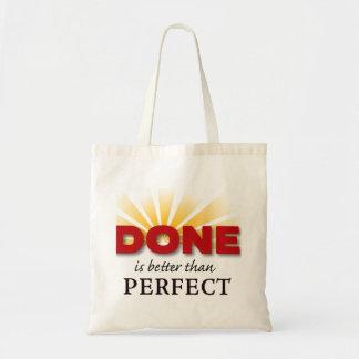 Bolsa Tote É feito melhor do que perfeito
