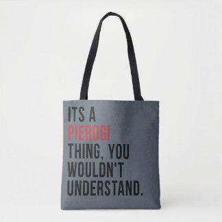 """Bolsa Tote """"É sacola de uma coisa de Pierogi"""""""