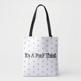 Bolsa Tote É uma sacola da coisa do pônei