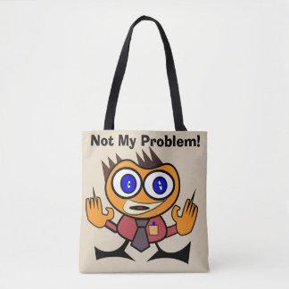 Bolsa Tote Editável não minha sacola do problema