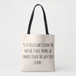 Bolsa Tote Ensine a maneira que aprendem a sacola