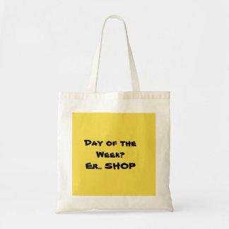 Bolsa Tote Está comprando o dia