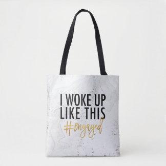 Bolsa Tote Eu acordei como este #engaged!