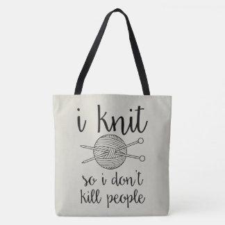 Bolsa Tote Eu faço malha assim que eu não mato pessoas