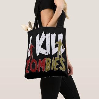 Bolsa Tote Eu mato zombis