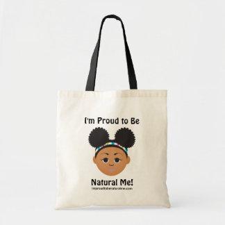 Bolsa Tote Eu sou orgulhoso ser natural mim!