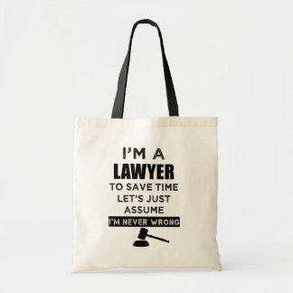 Bolsa Tote Eu sou um advogado que eu sou nunca o saco das