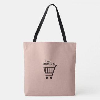 Bolsa Tote Eu sou viciado a comprar a sacola
