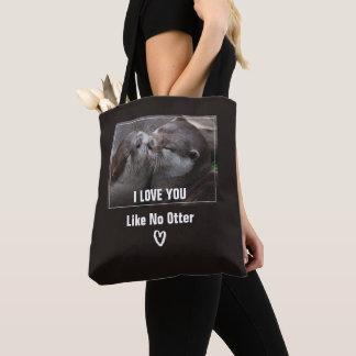 Bolsa Tote Eu te amo como nenhuma foto bonito da lontra