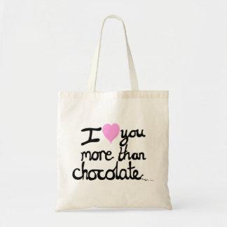 Bolsa Tote Eu te amo mais do que o saco do chocolate