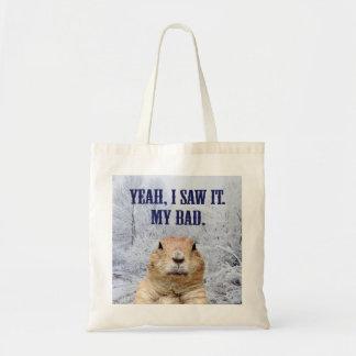 Bolsa Tote Eu vi-o dia de Groundhog