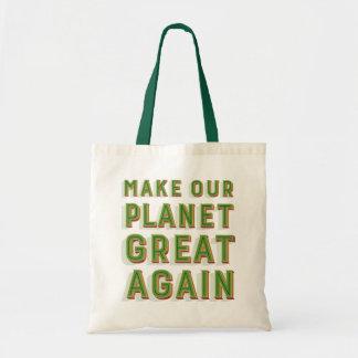 Bolsa Tote Faça nosso excelente do planeta outra vez. Saco de