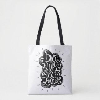 Bolsa Tote Faça o que você ama