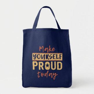 "Bolsa Tote ""Faça-se"" sacolas orgulhosas"
