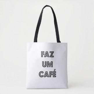 BOLSA TOTE FAZ UM CAFÉ