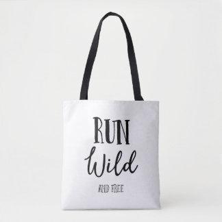 Bolsa Tote Funcione selvagem e livre-o, sacola elegante