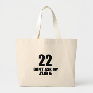 Bolsa Tote Grande 22 não peça meu design do aniversário da idade