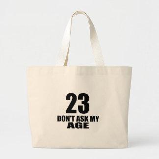Bolsa Tote Grande 23 não peça meu design do aniversário da idade