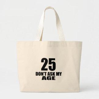 Bolsa Tote Grande 25 não peça meu design do aniversário da idade