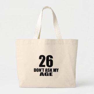 Bolsa Tote Grande 26 não peça meu design do aniversário da idade