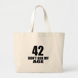 Bolsa Tote Grande 42 não peça meu design do aniversário da idade