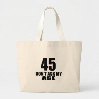 Bolsa Tote Grande 45 não peça meu design do aniversário da idade