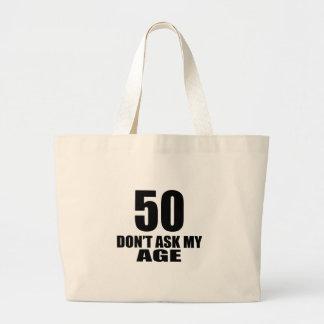 Bolsa Tote Grande 50 não peça meu design do aniversário da idade