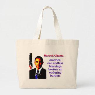 Bolsa Tote Grande América nossas bênçãos infinitas - Barack Obama