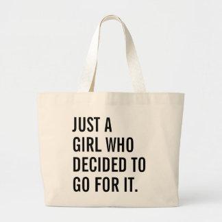 Bolsa Tote Grande Apenas uma menina que decidisse ir para ele