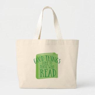 Bolsa Tote Grande as boas coisas vêm àquelas que lêem