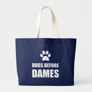 Bolsa Tote Grande Cães antes das damas Engraçado