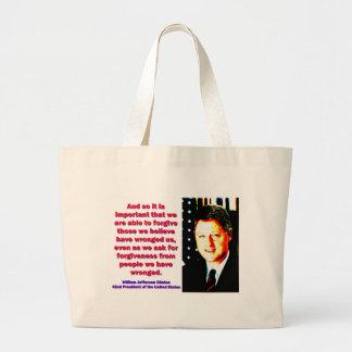 Bolsa Tote Grande E assim é importante - Bill Clinton