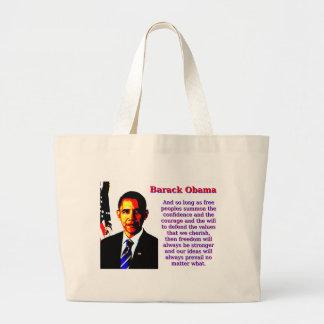 Bolsa Tote Grande E contanto que povos livres - Barack Obama