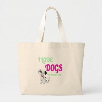 Bolsa Tote Grande eu amo cães que é pessoas que me irrita