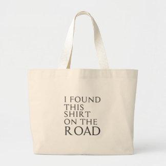 Bolsa Tote Grande Eu encontrei esta camisa na estrada