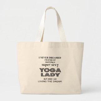 """Bolsa Tote Grande Eu nunca sonhei casando uma senhora """"sexy"""" da ioga"""