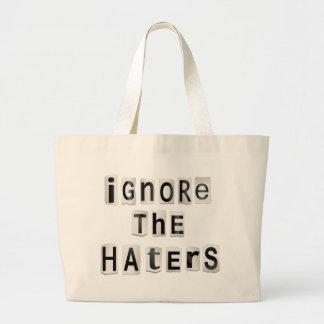 Bolsa Tote Grande Ignore os haters.