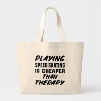 Bolsa Tote Grande Jogar a patinagem da velocidade é mais barato do