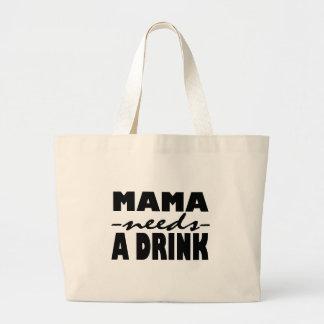 Bolsa Tote Grande Mama Necessidade Um Beber