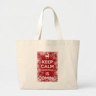 Bolsa Tote Grande Mantenha o Natal calmo está vindo