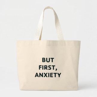 Bolsa Tote Grande Mas primeiramente, ansiedade