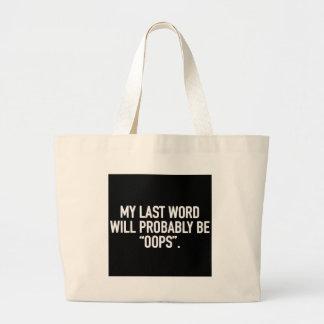 Bolsa Tote Grande Minha última palavra