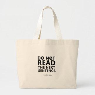 Bolsa Tote Grande Não leia a frase seguinte você pouco Reble