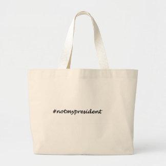 Bolsa Tote Grande não meu presidente #