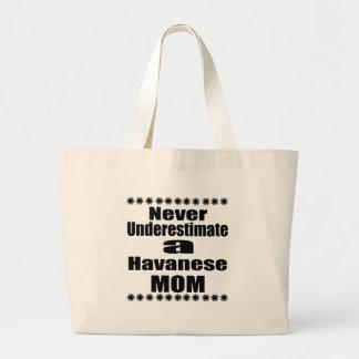 Bolsa Tote Grande Nunca subestime a mamã de Havanese