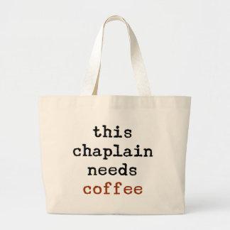 Bolsa Tote Grande o capelão precisa o café